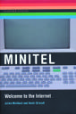 Minitel: Welcome to the Internet