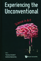 Experiencing The Unconventional: Science In Art